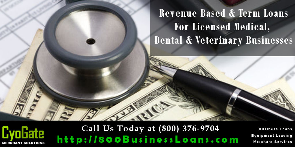 Revenue Based & Term Loans For Licensed Medical, Dental & Veterinary Professionals